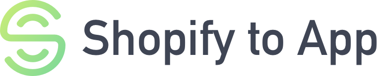 Shopify to App